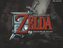 Legend of Zelda : Shadow of Night